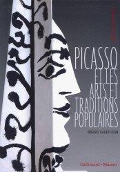 Dernières parutions dans Hors série Découvertes Gallimard, Picasso et les arts et traditions populaires