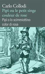 Dernières parutions sur Livres bilingues, Pipì ou Le petit singe couleur de rose
