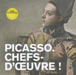 Dernières parutions dans livres d'art, Picasso. Chefs-d'oeuvre !