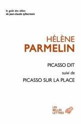 Dernières parutions dans Le goût des idées, Picasso dit... Suivi de Picasso sur la place
