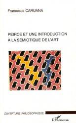Dernières parutions dans Ouverture philosophique, Pierce et une introduction à la sémiotique de l'art