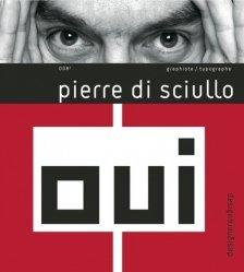 Dernières parutions dans Design & Designer, Pierre di Sciullo. Edition bilingue français-anglais