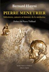 Dernières parutions dans Société, histoire et médecine, Pierre Menetrier