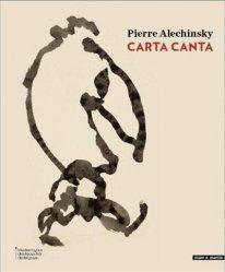 Dernières parutions sur XXéme siécle, Pierre Alechinsky