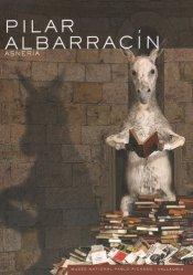Dernières parutions dans Les musées nationaux du XXe siècle des Alpes-Maritimes, Pilar Albarracin. Asneria, Edition bilingue français-anglais