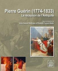 Dernières parutions dans Art, archéologie & patrimoine, Pierre Guérin (1774-1833). La réception de l'Antiquité