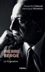Dernières parutions sur Histoire de la mode, Pierre Bergé. Le Pygmalion