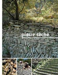 Dernières parutions sur Histoire de l'architecture, Pierre sèche