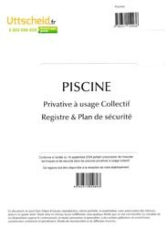 Nouvelle édition Piscine Privative à usage collectif - Registre & Plan de sécurité