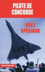 Dernières parutions sur Histoire de l'aviation, Pilote de concorde