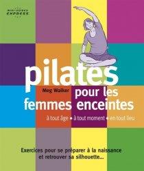 Dernières parutions sur Pilates, Pilates pour les femmes enceintes