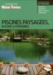 Souvent acheté avec Petit abc Rustica des bassins et jardins d'eau, le Piscines paysagées, bassins et fontaines
