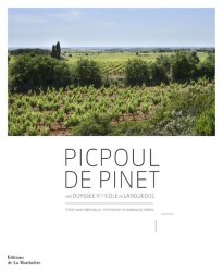 Dernières parutions sur Cépages et vignobles, Picpoul de Pinet