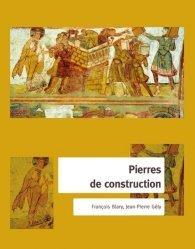 Dernières parutions sur Histoire de l'architecture, Pierres de construction