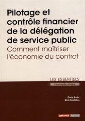 Dernières parutions sur Collectivités locales, Pilotage et contrôle financier de la délégation de service public