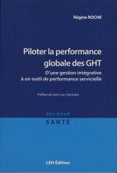 Dernières parutions sur Qualité et organisation des soins, Piloter la performance globale des GHT