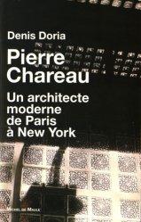Dernières parutions sur Arts décoratifs : 1890 - 1940, Pierre Charreau