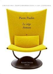Dernières parutions dans Les Cahiers, Pierre Paulin. Le siège anneau