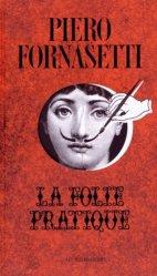 Dernières parutions sur Artisanat - Arts décoratifs, Piero Fornasetti