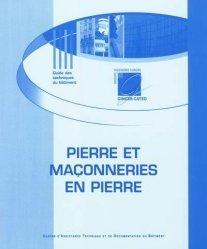 Dernières parutions dans Guide des techniques du bâtiment, Pierre et maçonneries en pierre