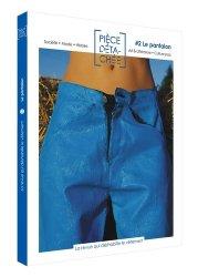 Dernières parutions sur Généralités, Pièce détachée N° 2, octobre 2019 : Le pantalon