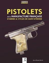 Dernières parutions sur Armes - Balistique, Pistolets de la manufacture francaise de St-Etienne