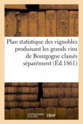 Dernières parutions sur Bourgogne, Plan statistique des vignobles produisant les grands vins de Bourgogne. Classés séparément Pilli ecn, pilly 2020, pilly 2021, pilly feuilleter, pilliconsulter, pilly 27ème édition, pilly 28ème édition, livre ecn