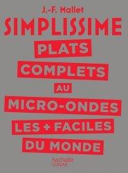 Dernières parutions dans Simplissime, Plats complets au micro-ondes les + faciles du monde