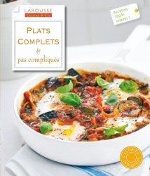 Dernières parutions dans Cuisine & Cie, Plats complets & pas compliqués