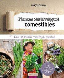 Souvent acheté avec Plantes Sauvages Comestibles et Toxiques, le Plantes sauvages et comestibles
