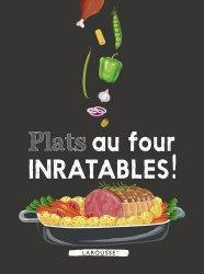 Dernières parutions dans Inratables !, Plats au four inratables !