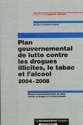 Souvent acheté avec Sevrage tabagique des clés indispensables pour les praticiens, le Plan gouvernemental de lutte contre les drogues illicites, le tabac et l'alcool 2004-2008