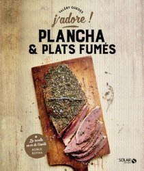 Dernières parutions dans J'adore !, Plancha & plats fumés