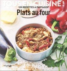 Dernières parutions dans Tous en cuisine ! 120 recettes à partager, Plats au four