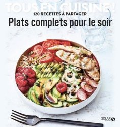 Dernières parutions sur Cuisines régionales, Plats complets pour le soir