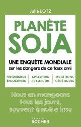 Dernières parutions sur Industrie agroalimentaire, Planète soja