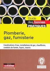 Dernières parutions dans Guide des bonnes pratiques, Plomberie, gaz, fumisterie