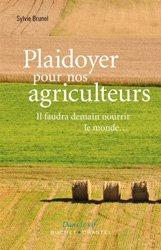 Dernières parutions sur Agronomie, Plaidoyer pour nos agriculteurs