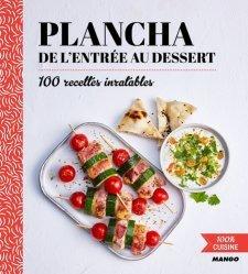 Dernières parutions dans 100% cuisine, Plancha de l'entrée au dessert