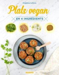 Dernières parutions dans En 4 ingrédients, Plats vegan en 4 ingrédients