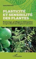 Dernières parutions sur Horticulture, Plasticité et sensibilité des plantes