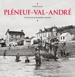 Nouvelle édition Pléneuf-Val-André  à travers la carte postale ancienne