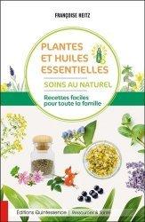 Dernières parutions sur Plantes médicinales, Plantes et huiles essentielles