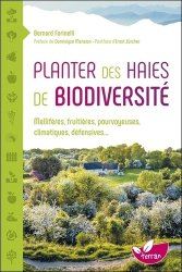 Dernières parutions sur Jardinage biologique - Biodynamie, Planter des haies de biodiversité