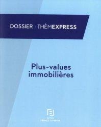 Dernières parutions dans Thèmexpress, Plus-values immobilières