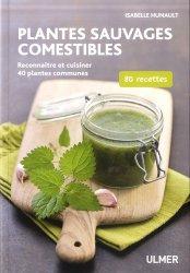 Dernières parutions sur Cueillette - Cuisine sauvage, Plantes sauvages comestibles