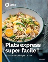 Dernières parutions sur Cuisine légère, Plats express super facile ! 68 recettes rapides pour le soir