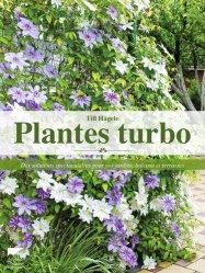 Dernières parutions sur Plantes d'extérieur, Plantes turbo