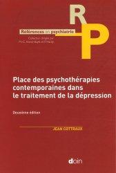 Dernières parutions dans Références en psychiatrie, Place des psychothérapies contemporaines dans le traitement de la dépression