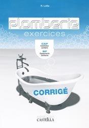 Souvent acheté avec Plomberie - Exercices, le Plomberie - Corrigé
